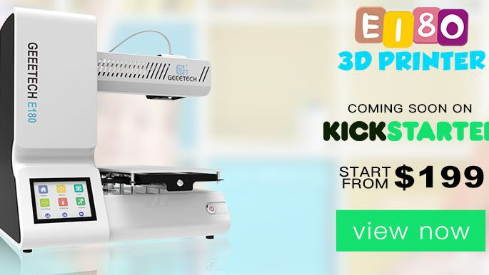 Geeetch Announces The Education-based 3D Printer E180 Launching Soon on  Kickstarter for $199!!