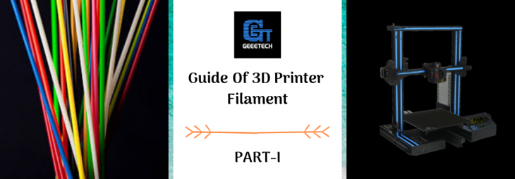Guide of 3D printer filaments