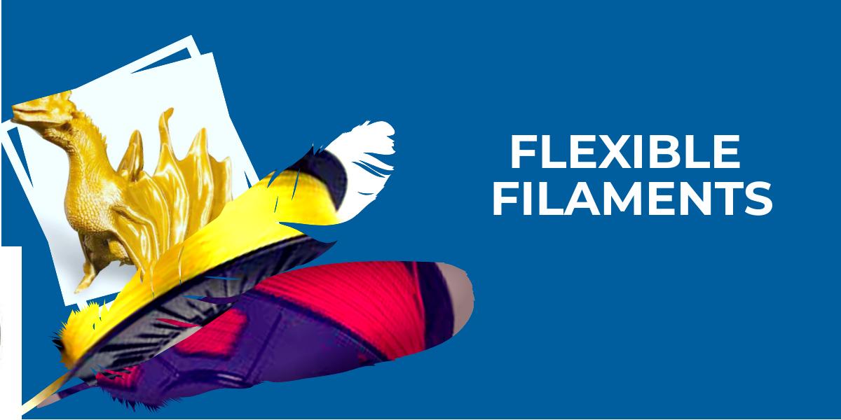 Flexible filaments