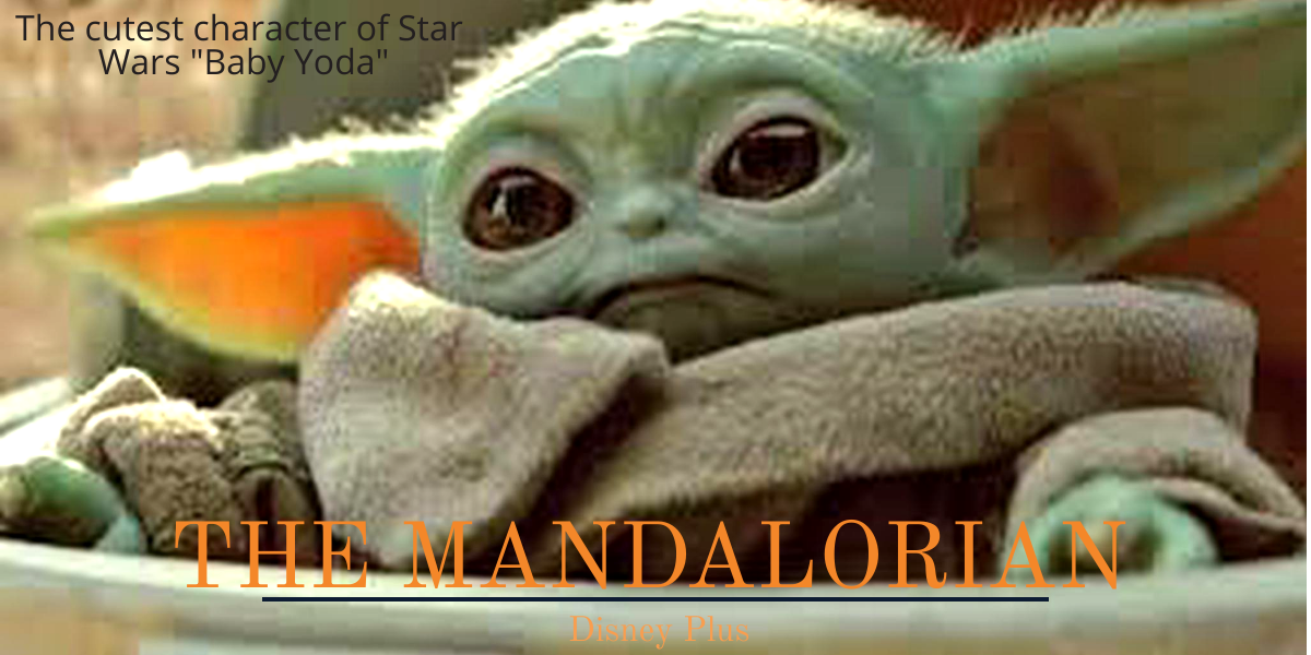 Baby Yoda the character that has broken the internet with its cuteness