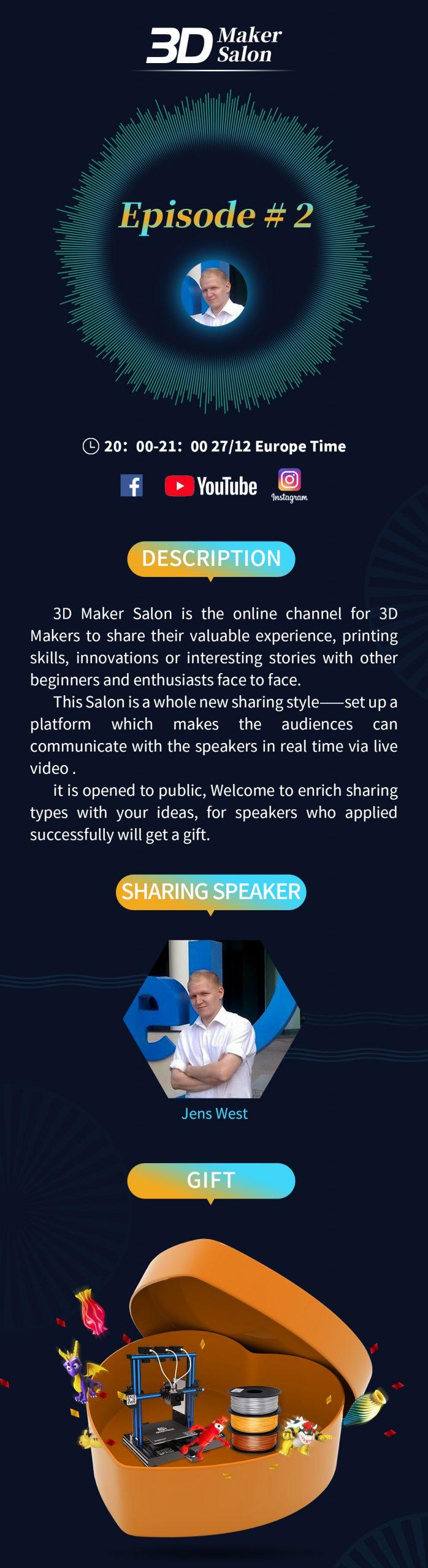 Maker Salon 3D episode 2 – Jens West