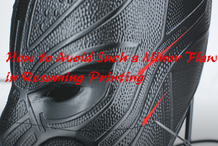 How to Avoid the Minor Flaws From Resuming Printing of Our 3D Printers?